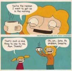 coffee reason to wake up